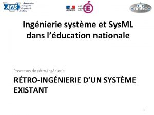 Ingnierie systme et Sys ML dans lducation nationale