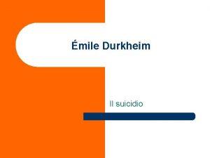 mile Durkheim Il suicidio Il suicidio un fatto