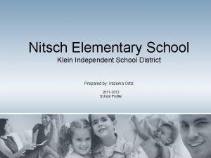 Nitsch Elementary School Klein Independent School District Prepared