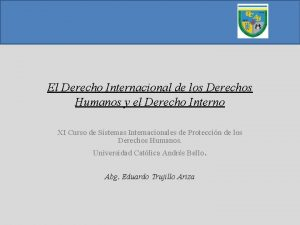 El Derecho Internacional de los Derechos Humanos y