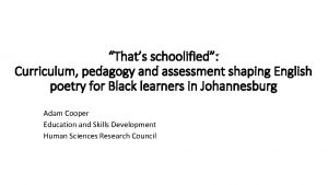 Thats schoolified Curriculum pedagogy and assessment shaping English