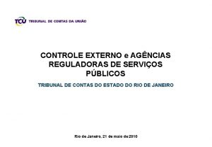 CONTROLE EXTERNO e AGNCIAS REGULADORAS DE SERVIOS PBLICOS