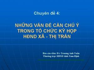 Chuyn 4 NHNG VN CN CH TRONG T