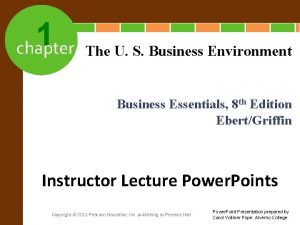 1 chapter The U S Business Environment Business