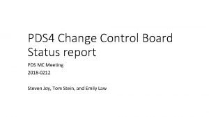PDS 4 Change Control Board Status report PDS