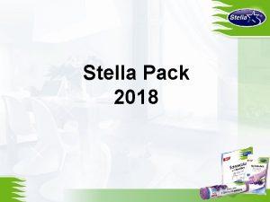 Stella Pack 2018 Since 2017 Stella Pack S