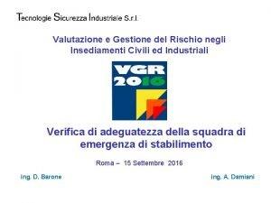 Valutazione e Gestione del Rischio negli Insediamenti Civili