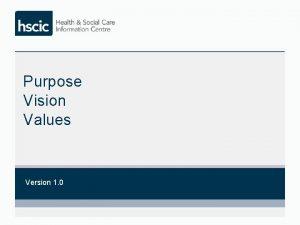 Purpose Vision Values Version 1 0 Core Purpose