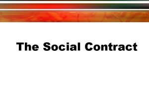 The Social Contract Thomas Hobbes Social Contract Theory
