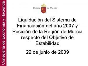 Consejera de Economa y Hacienda Liquidacin del Sistema