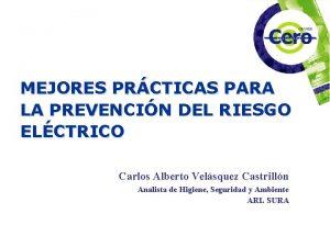 MEJORES PRCTICAS PARA LA PREVENCIN DEL RIESGO ELCTRICO