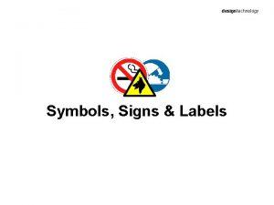designtechnology Symbols Signs Labels Internationally recognizable Categorize meanings