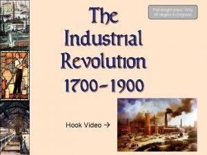 The Industrial Revolution 1700 1900 Hook Video Fulllength