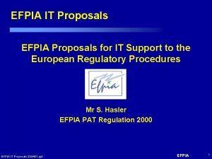 EFPIA IT Proposals EFPIA Proposals for IT Support