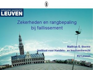 Zekerheden en rangbepaling bij faillissement Matthias E Storme