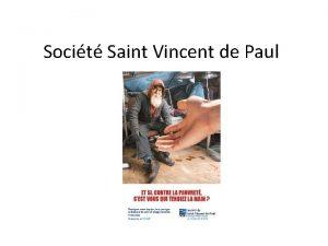Socit Saint Vincent de Paul Prsentation La Socit