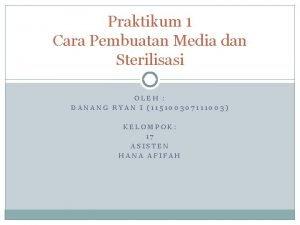Praktikum 1 Cara Pembuatan Media dan Sterilisasi OLEH
