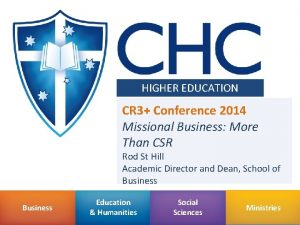 HIGHER EDUCATION CR 3 Conference 2014 Missional Business