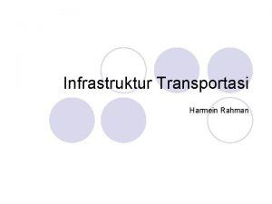 Infrastruktur Transportasi Harmein Rahman Isu Utama Transportasi Demand