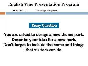 English Vine Presentation Program u NI I Unit