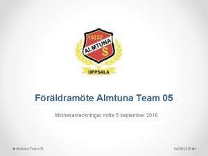 Frldramte Almtuna Team 05 Minnesanteckningar mte 5 september