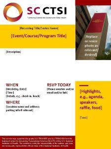 Recurring TitleSeries Name EventCourseProgram Title Description WHEN Weekday
