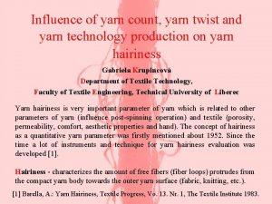 Influence of yarn count yarn twist and yarn
