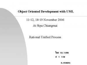Object Oriented Development with UML 11 12 18