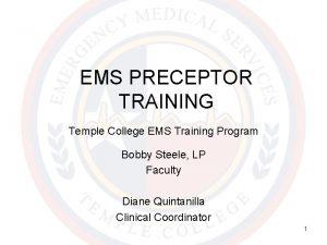 EMS PRECEPTOR TRAINING Temple College EMS Training Program