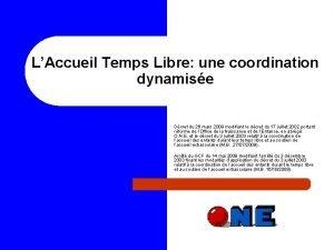 LAccueil Temps Libre une coordination dynamise Dcret du