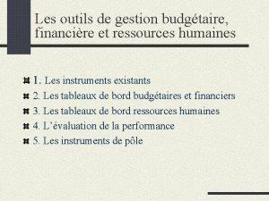 Les outils de gestion budgtaire financire et ressources