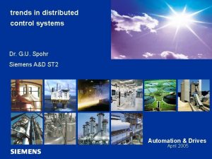 Automation and Drives trends in distributed control systems