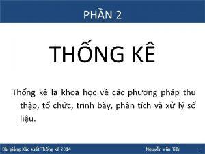 PHN 2 THNG K Thng k l khoa