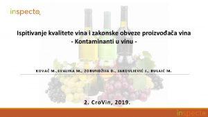 Ispitivanje kvalitete vina i zakonske obveze proizvoaa vina