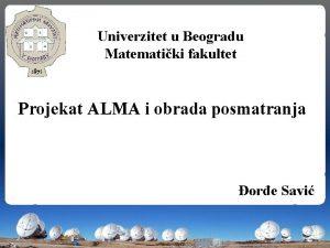 Univerzitet u Beogradu Matematiki fakultet Projekat ALMA i