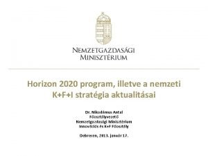 Horizon 2020 program illetve a nemzeti KFI stratgia