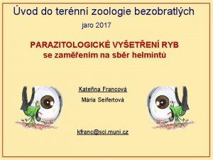vod do ternn zoologie bezobratlch jaro 2017 PARAZITOLOGICK