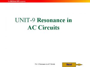 UNIT9 Resonance in AC Circuits Ch 11 Resonance