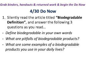 Grab binders handouts returned work begin the Do