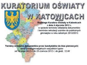 Decyzja lskiego Kuratora Owiaty w Katowicach z dnia
