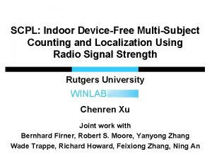 SCPL Indoor DeviceFree MultiSubject Counting and Localization Using