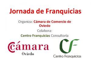Jornada de Franquicias Organiza Cmara de Comercio de