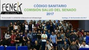 CDIGO SANITARIO COMISIN SALUD DEL SENADO 2017 Promoviendo