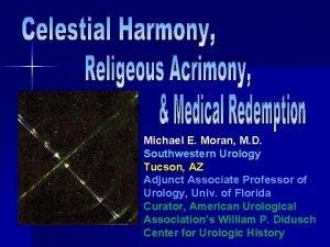 Michael E Moran M D Southwestern Urology Tucson