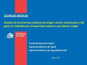 LICENCIAS MDICAS Anlisis de las licencias mdicas de
