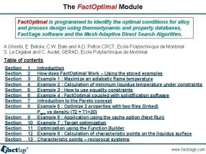 The Fact Optimal Module Fact Optimal is programmed