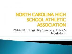 NORTH CAROLINA HIGH SCHOOL ATHLETIC ASSOCIATION 2014 2015