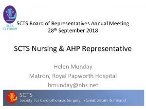 SCTS Board of Representatives Annual Meeting 28 th