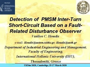 Detection of PMSM InterTurn ShortCircuit Based on a