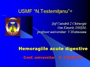 USMF N Testemianu ef Catedr 2 Chirurgie Om
